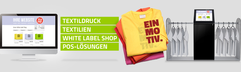 Textilcommerce - Textildruck, Textilien, White Label Shop, POS-Lösungen